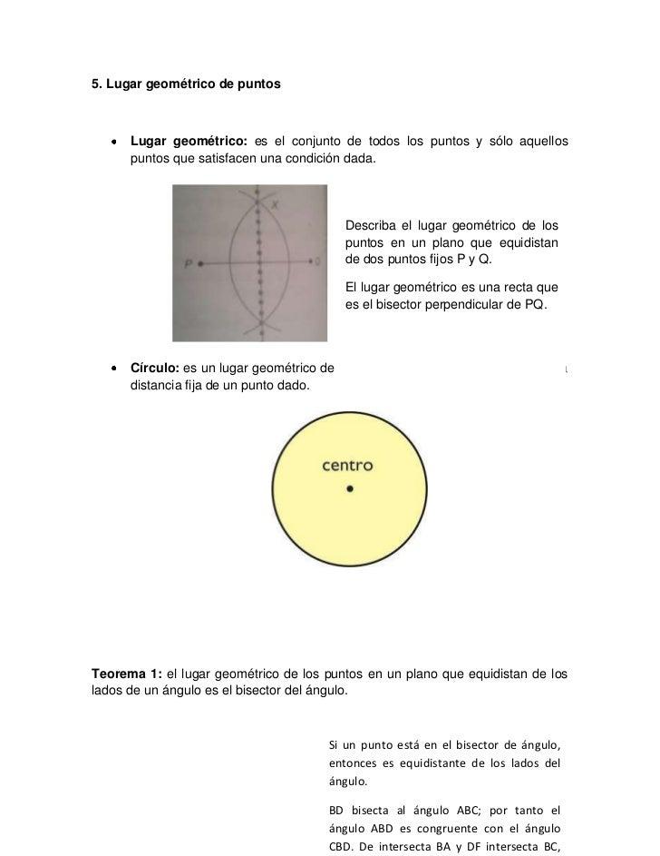 5. Lugar geométrico de puntos      Lugar geométrico: es el conjunto de todos los puntos y sólo aquellos      puntos que sa...