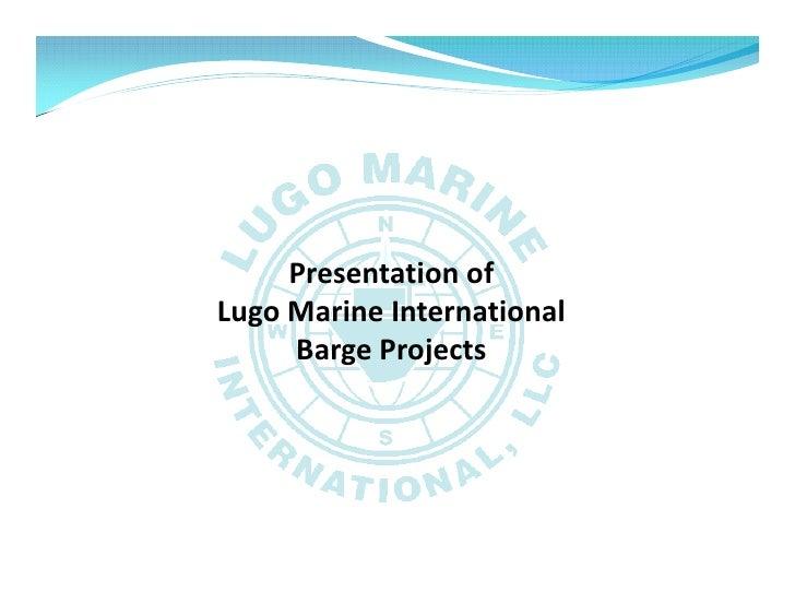 Lugo Marine - Barge Presentation 2011