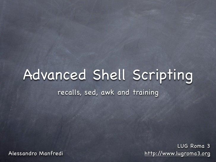 Advanced Shell Scripting