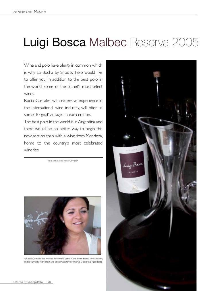 Los Vinos deL Mundo        Luigi Bosca Malbec Reserva 2005        Wine and polo have plenty in common, which        is why...