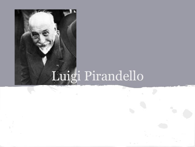 the staging techniques used in six characters in search of an author by luigi pirandello 20102000  ebscohost serves thousands of libraries with premium essays, articles and other content including luigi pirandello's six characters in search of an author.