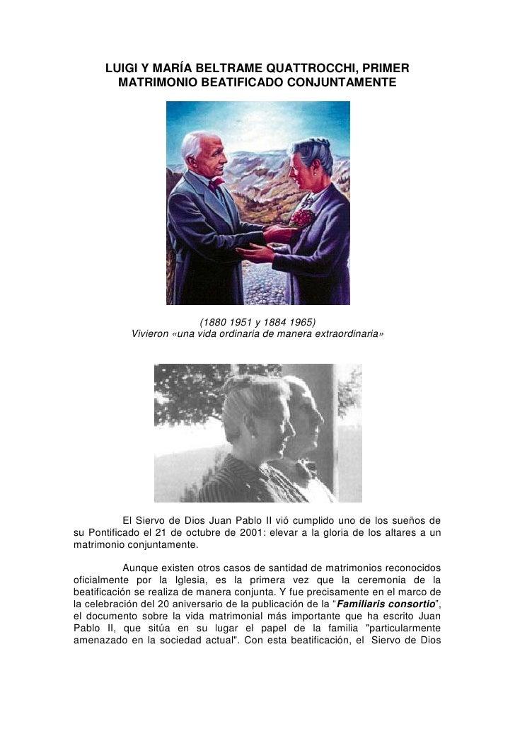 LUIGI Y MARÍA BELTRAME QUATTROCCHI, PRIMER         MATRIMONIO BEATIFICADO CONJUNTAMENTE                               (188...