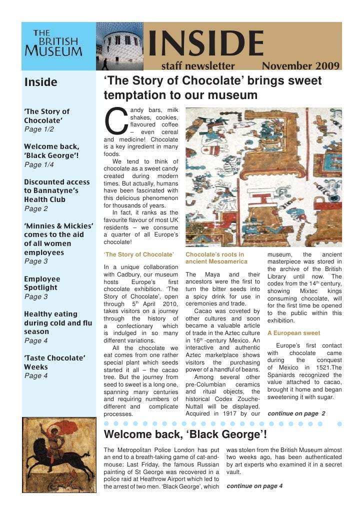 INSIDEstaff newsletter                          November 2009 Inside                'The Story of Chocolate' brings sweet ...
