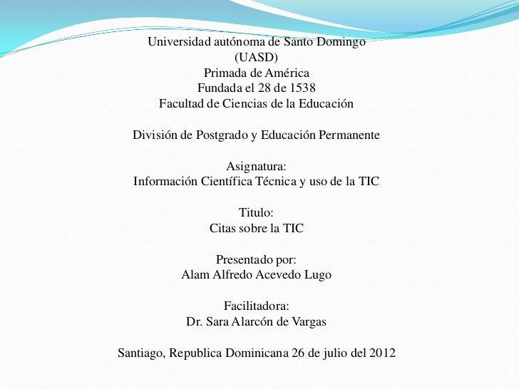 Universidad autónoma de Santo Domingo                     (UASD)               Primada de América              Fundada el ...