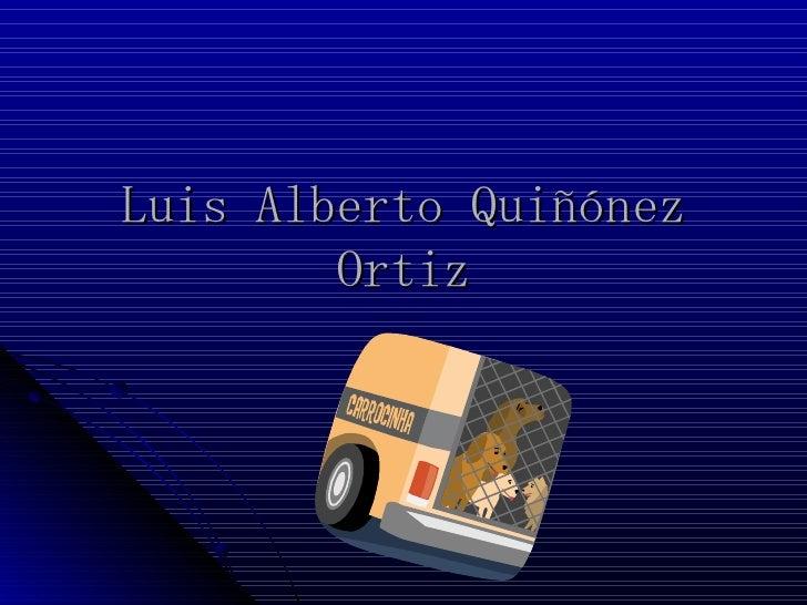 Luis Alberto Quiñónez Ortiz