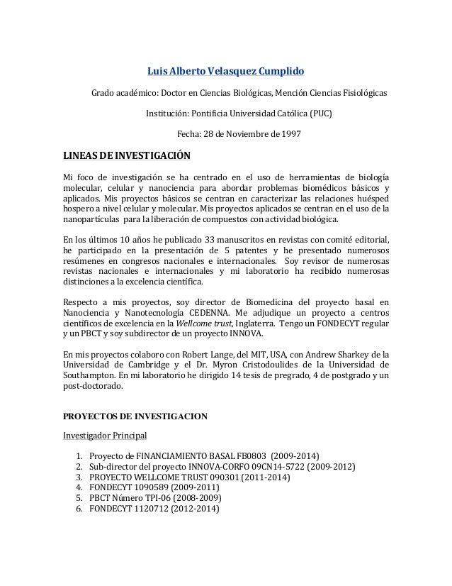 Luis  Alberto  Velasquez  Cumplido       Grado  académico:  Doctor  en  Ciencias  Biológicas,  Men...