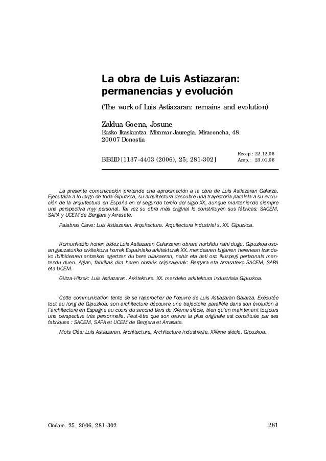 La obra de Luis Astiazaran:                       permanencias y evolución                       (T work of L Astiazaran: ...