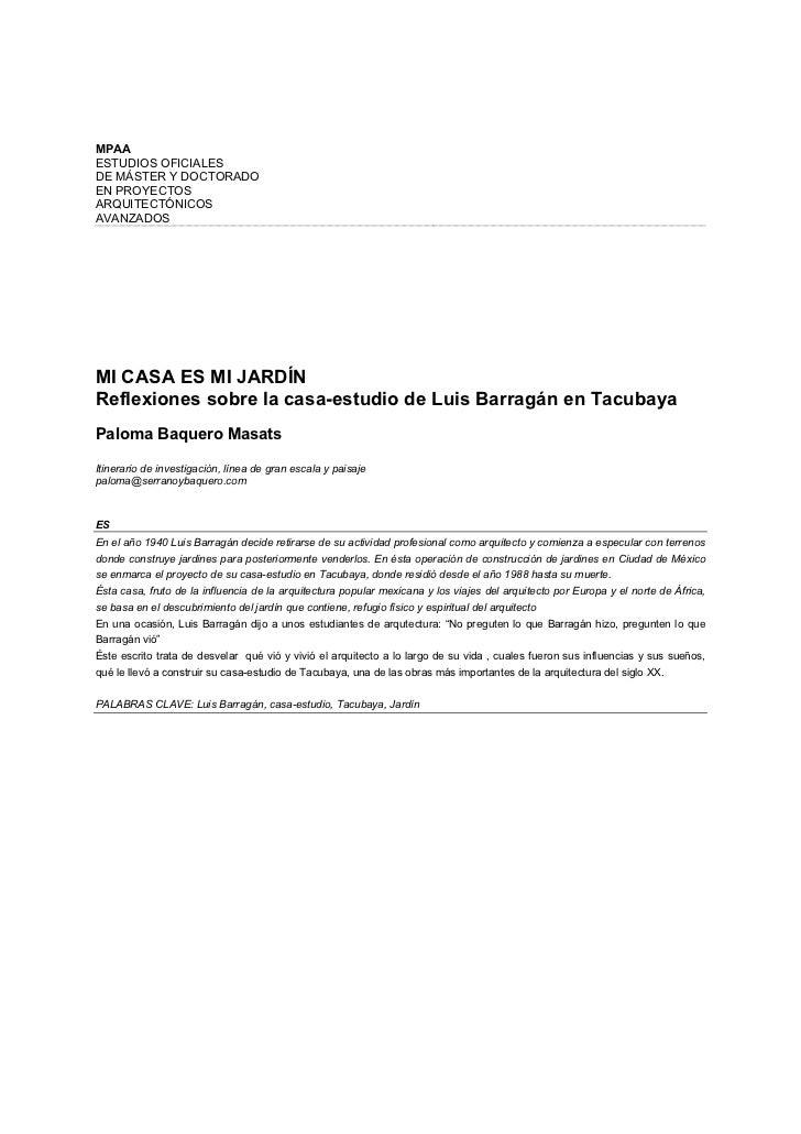 MPAAESTUDIOS OFICIALESDE MÁSTER Y DOCTORADOEN PROYECTOSARQUITECTÓNICOSAVANZADOSMI CASA ES MI JARDÍNReflexiones sobre la ca...