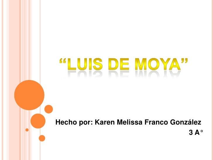 Hecho por: Karen Melissa Franco González                                    3 A°
