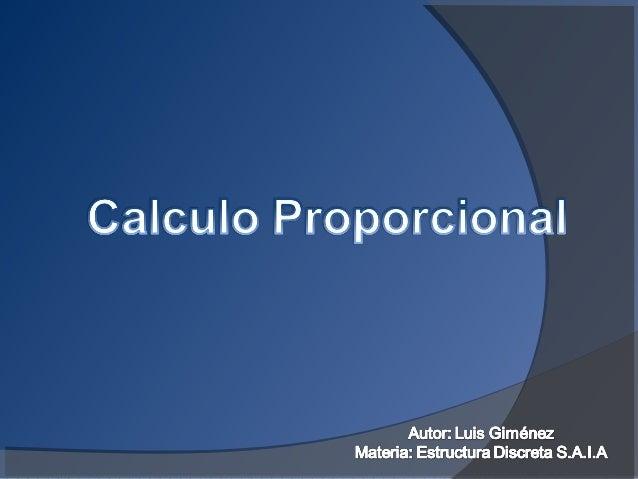 CÁLCULO PROPOSICIONAL-  Luis gimenez