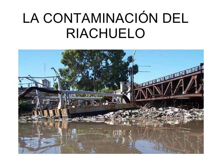 LA CONTAMINACIÓN DEL RIACHUELO