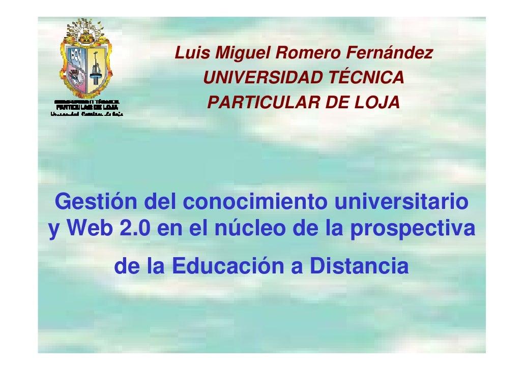 Luis Miguel Romero Fernández                   g               UNIVERSIDAD TÉCNICA                PARTICULAR DE LOJA      ...