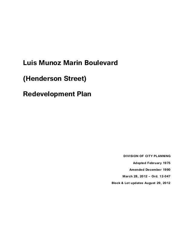 Luis Munoz Marin Boulevard (Henderson Street) Redevelopment Plan  DIVISION OF CITY PLANNING Adopted February 1975 Amended ...