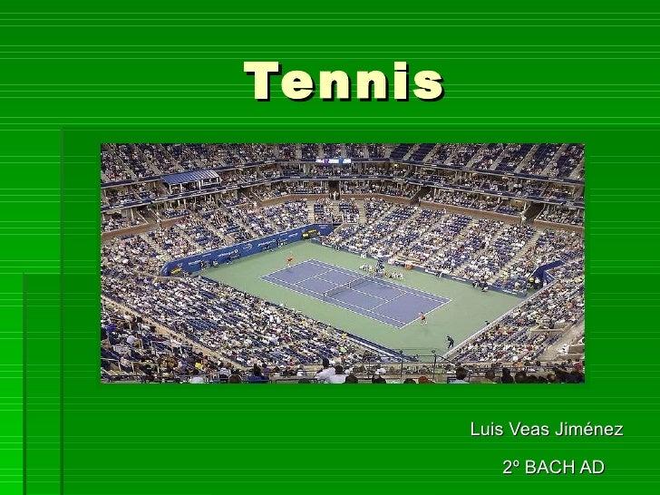 Tennis Luis Veas Jiménez 2º BACH AD