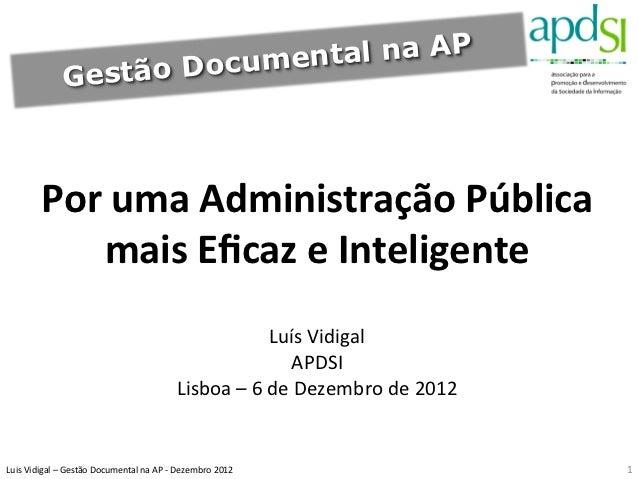 Documental na AP                       Gestão             Por uma Administração Pública                  mais ...