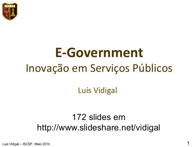 Luis Vidigal - Inovacao em Servicos Publicos - ISCSP - Maio 2014