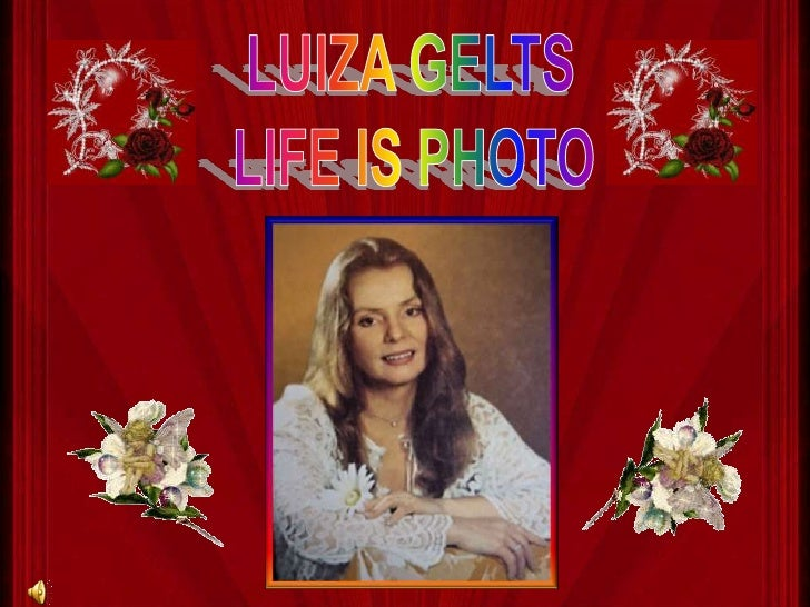 LUIZA GELTS<br />LIFE IS PHOTO<br />