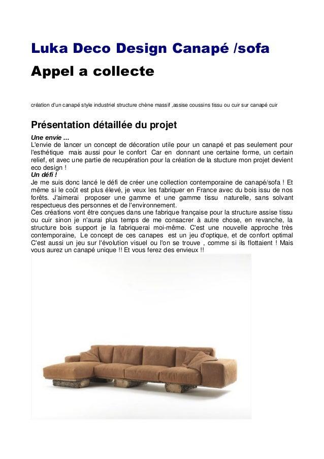 Luka Deco Design Canapé /sofaAppel a collectecréation dun canapé style industriel structure chène massif ,assise coussins ...