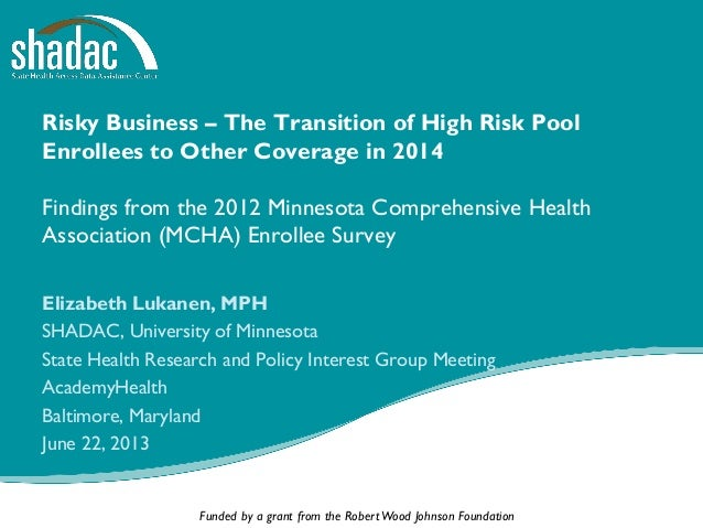 Risky Business: The Transition of High Risk Pool Enrollees to Other Coverage in 2014