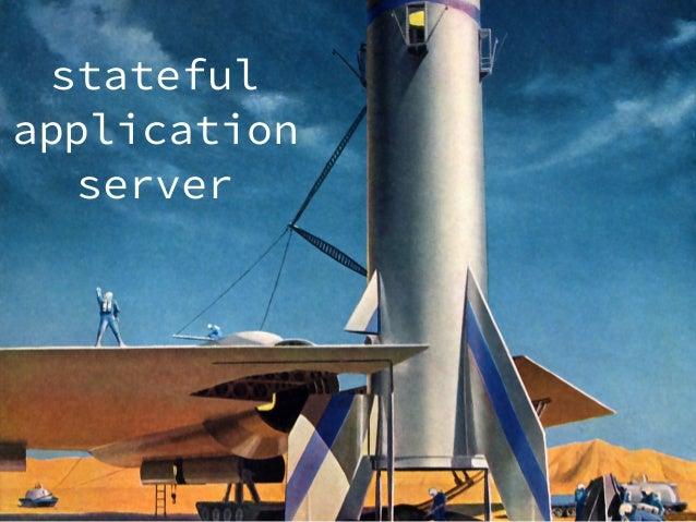 stateful application server
