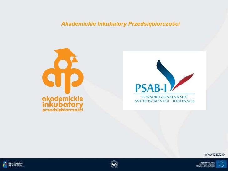 Akademickie Inkubatory Przedsiębiorczości<br />