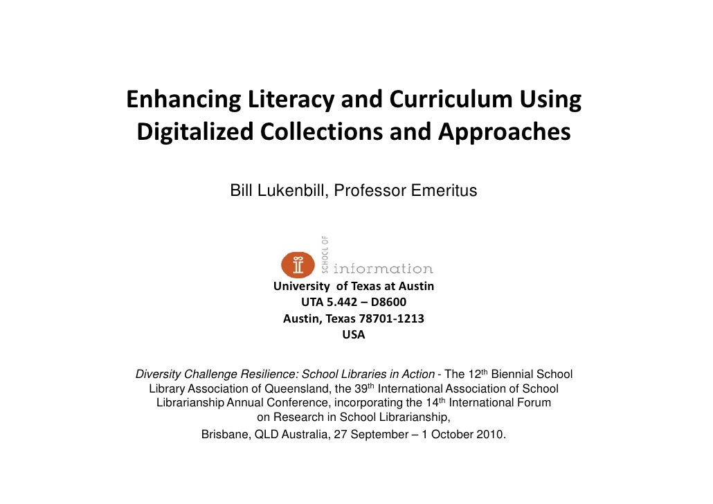 Enhancing Literacy and Curriculum Using  Digitalized Collections and Approaches                    Bill Lukenbill, Profess...