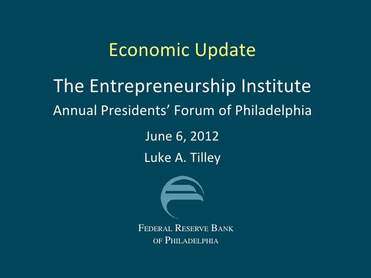 Economic Update Philadelphia 2012