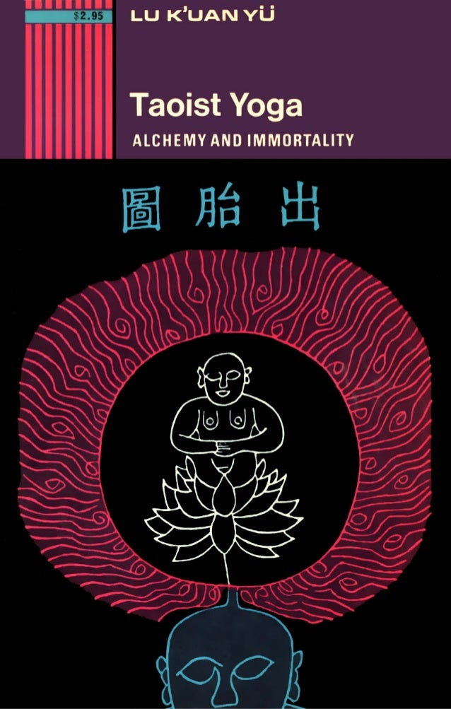 Lu k'uan yu   taoist yoga - alchemy and immortality