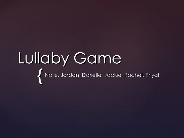 Lullaby game