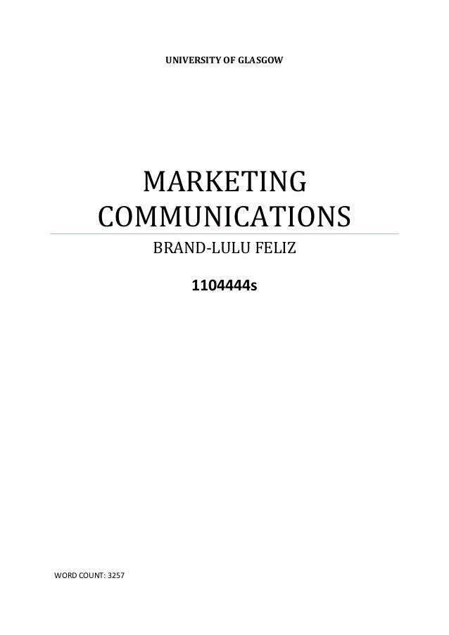 UNIVERSITY OF GLASGOW           MARKETING         COMMUNICATIONS                   BRAND-LULU FELIZ                       ...