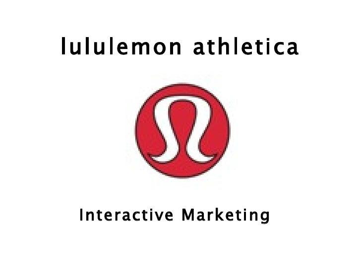 lululemon athletica Interactive Marketing