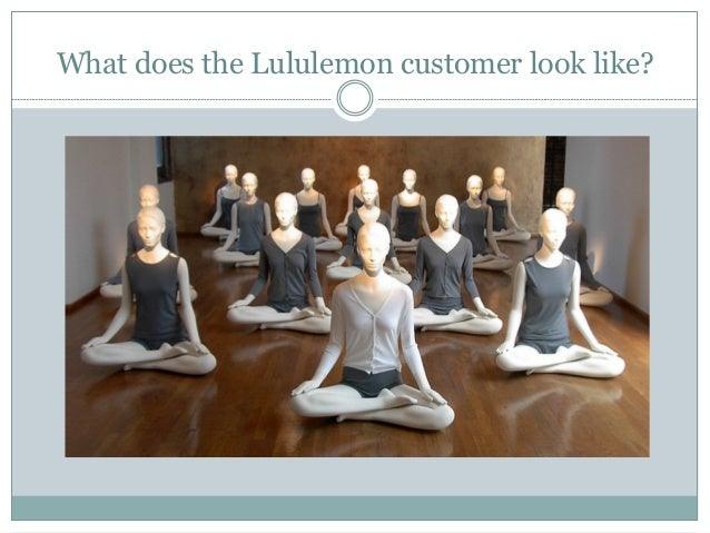 lululemon case Lululemon global yogi ambassador ryan leier  reebok: these are just a few  examples of the types of world-famous — and in these cases,.