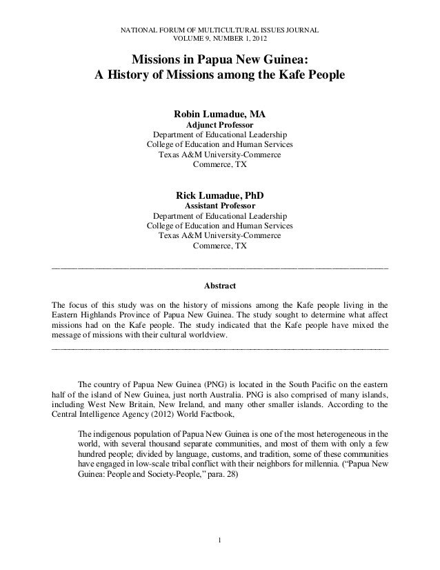 NATIONAL FORUM OF MULTICULTURAL ISSUES JOURNALVOLUME 9, NUMBER 1, 20121Missions in Papua New Guinea:A History of Missions ...