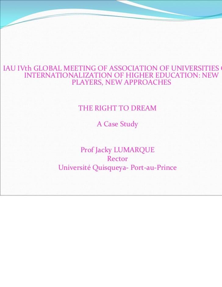 IAUIVthGLOBALMEETINGOFASSOCIATIONOFUNIVERSITIESON      INTERNATIONALIZATIONOFHIGHEREDUCATION:NEW            ...