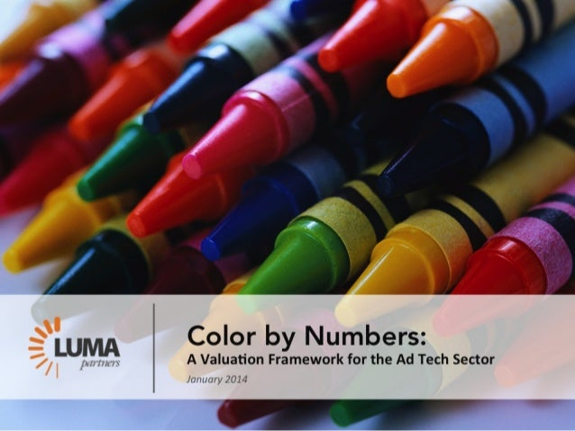 LUMA's Color by Numbers Ad Tech Valuation Framework
