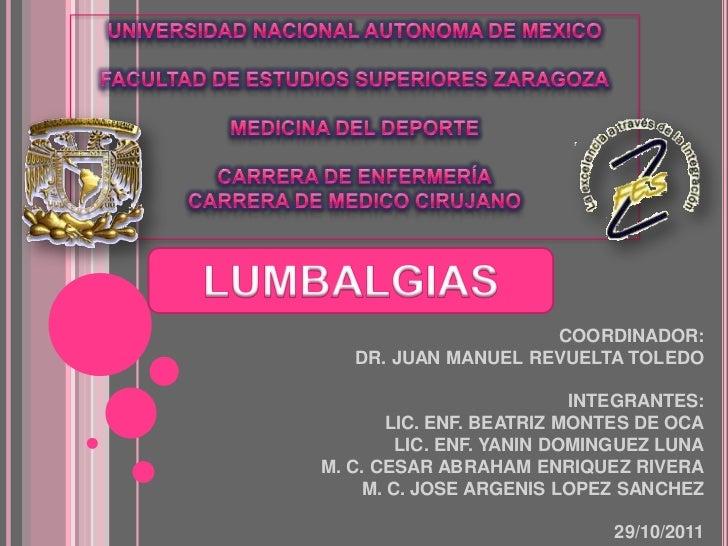 COORDINADOR:   DR. JUAN MANUEL REVUELTA TOLEDO                          INTEGRANTES:       LIC. ENF. BEATRIZ MONTES DE OCA...