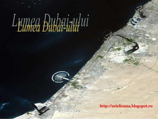 Lumea Dubai-ului