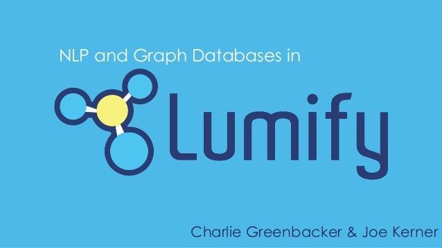 NLP and Graph Databases in Charlie Greenbacker & Joe Kerner