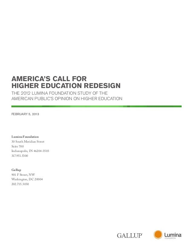 AMERICA'S CALL FORHIGHER EDUCATION REDESIGNTHE 2012 LUMINA FOUNDATION STUDY OF THEAMERICAN PUBLIC'S OPINION ON HIGHER EDUC...