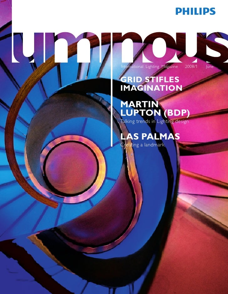 International Lighting Magazine   2008/1   June   GRID STIFLES IMAGINATION  MARTIN LUPTON (BDP) Talking trends in Lighting...