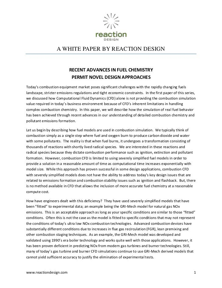 A WHITE PAPER BY REACTION DESIGN<br />RECENT ADVANCES IN FUEL CHEMISTRYPERMIT NOVEL DESIGN APPROACHES<br />Today's combust...