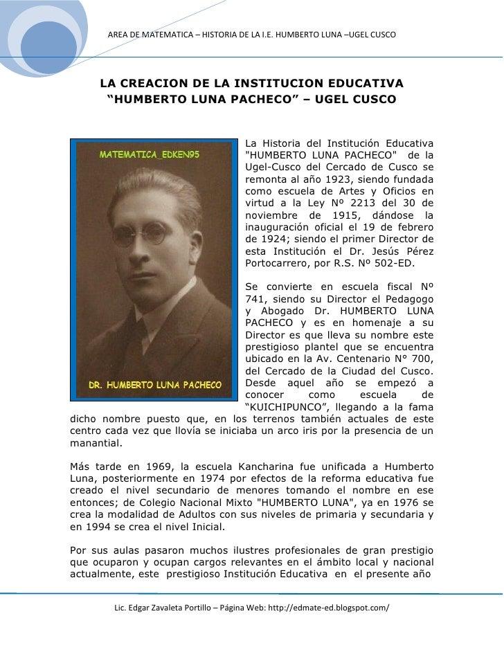 """AREA DE MATEMATICA – HISTORIA DE LA I.E. HUMBERTO LUNA –UGEL CUSCO      LA CREACION DE LA INSTITUCION EDUCATIVA       """"HUM..."""