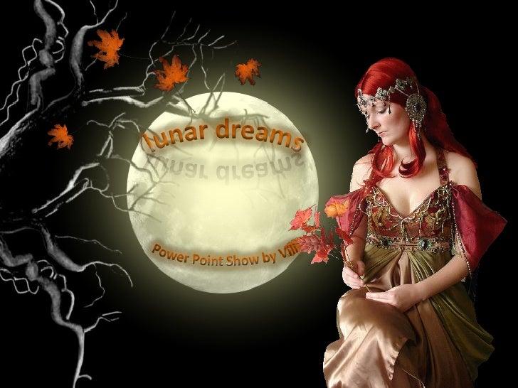 Lunar dreams...