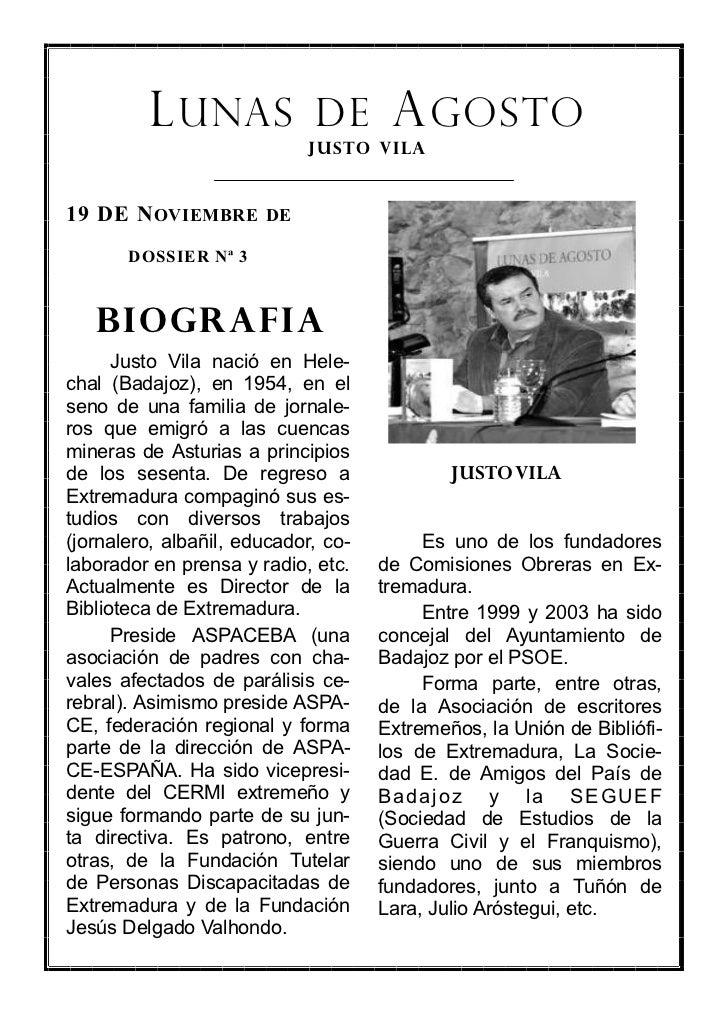 L UNAS DE A GOSTO                             JUSTO VILA19 DE N OVIEMBRE DE       DOSSIER Nª 3   BIOGRAFIA      Justo Vila...