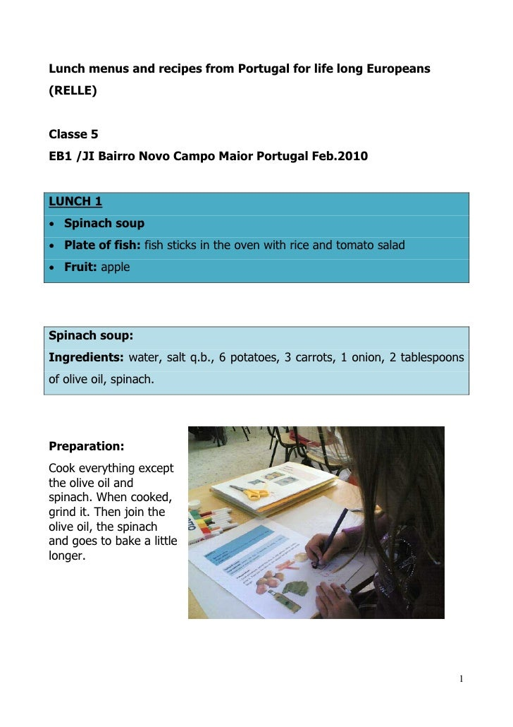 Lunch menus and recipes from Portugal for life long Europeans (RELLE)   Classe 5 EB1 /JI Bairro Novo Campo Maior Portugal ...