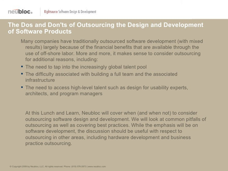 The Dos and Donts of Outsourcing the Design and Developmentof Software Products          Many companies have traditionally...