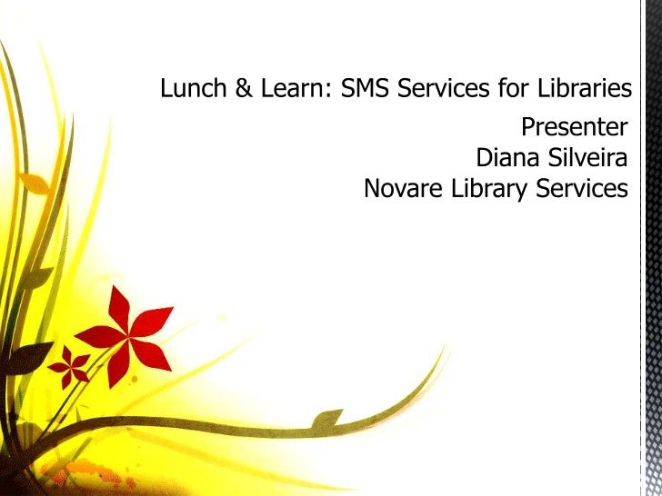 Lunch & Learn: SMS