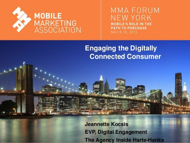 Engaging the Digitally Connected Consumer