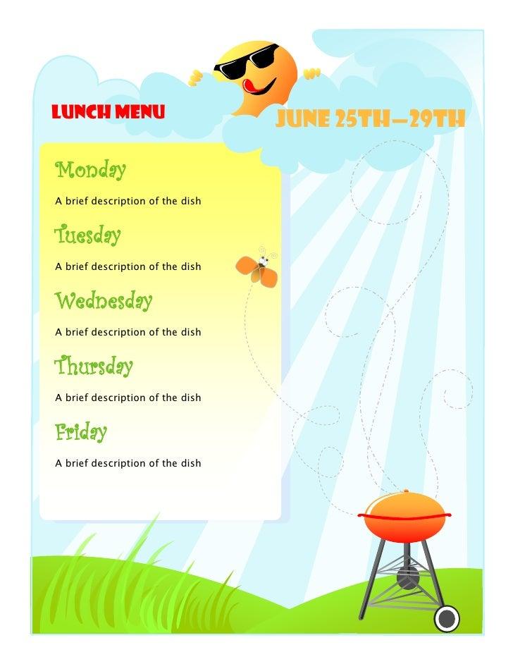 Lunch Menu                        June 25th—29thMondayA brief description of the dishTuesdayA brief description of the dis...