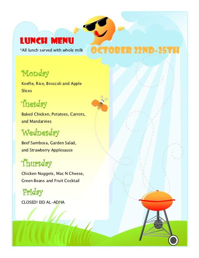 Lunch Menu*All lunch served with whole milk                                    October 22nd-25thMondayKoefte, Rice, Brocco...
